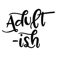 Adult Ish Die Cut Vinyl Decal PV2413