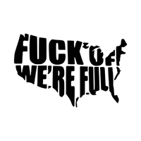 Fuck Off Were Full Die Cut Vinyl Decal PV2332
