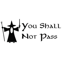 Gandalf You Shall Not Pass Die Cut Vinyl Decal PV2140