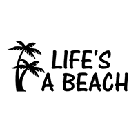 Life's a Beach Die Cut Vinyl Decal PV265