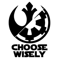 Star Wars Choose Wisely Rebel Alliance Die Cut Vinyl Decal PV2042